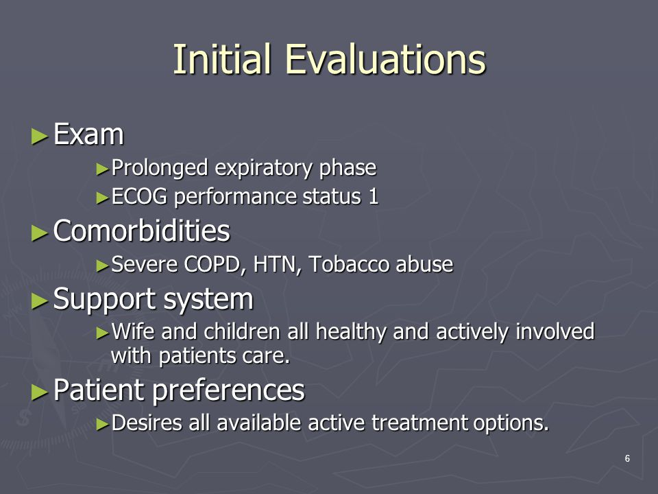 Initial Evaluations Exam Comorbidities Support system