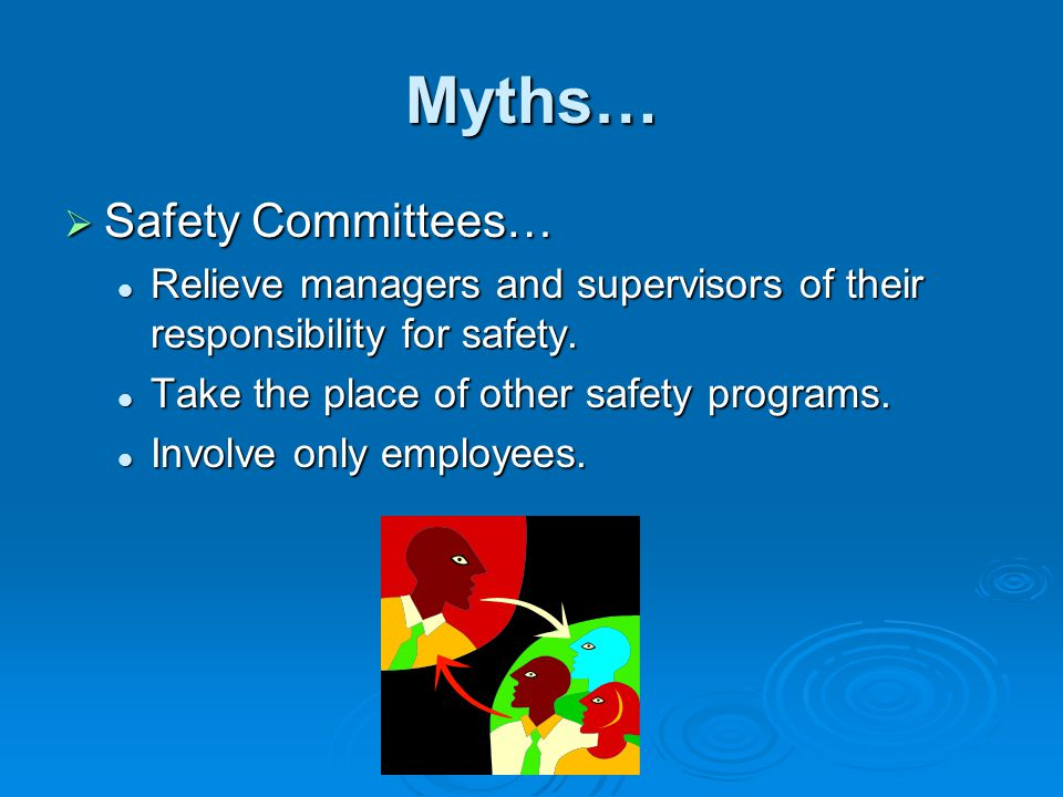 Myths… Safety Committees…