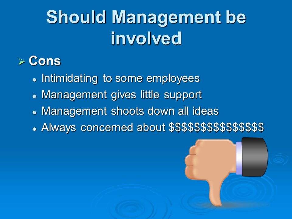 Should Management be involved
