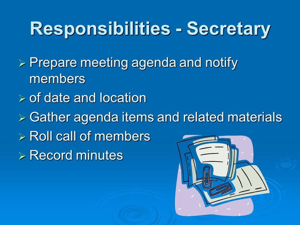 Responsibilities - Secretary