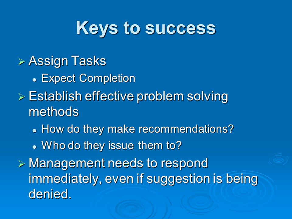 Keys to success Assign Tasks