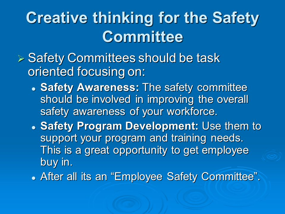 Creative thinking for the Safety Committee