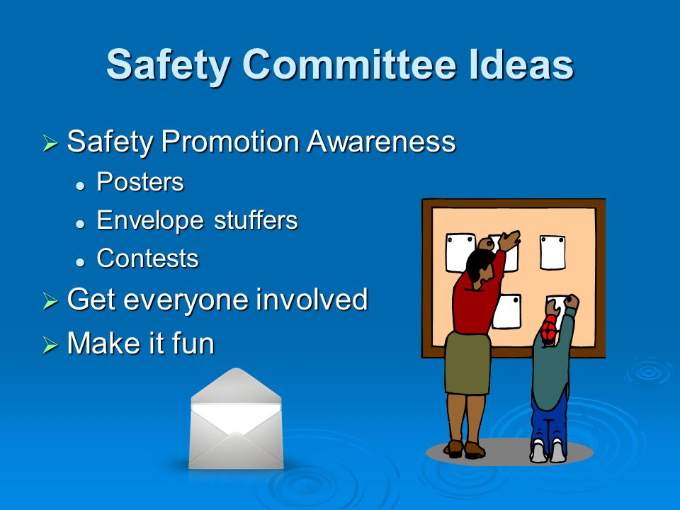 Safety Committee Ideas