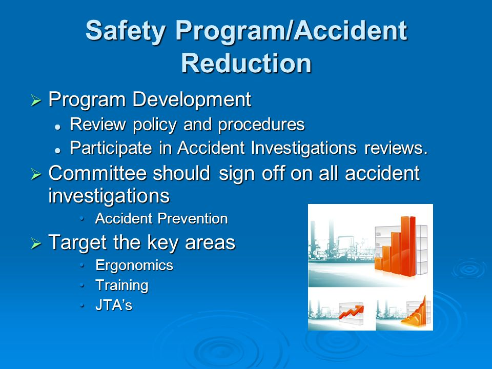 Safety Program/Accident Reduction