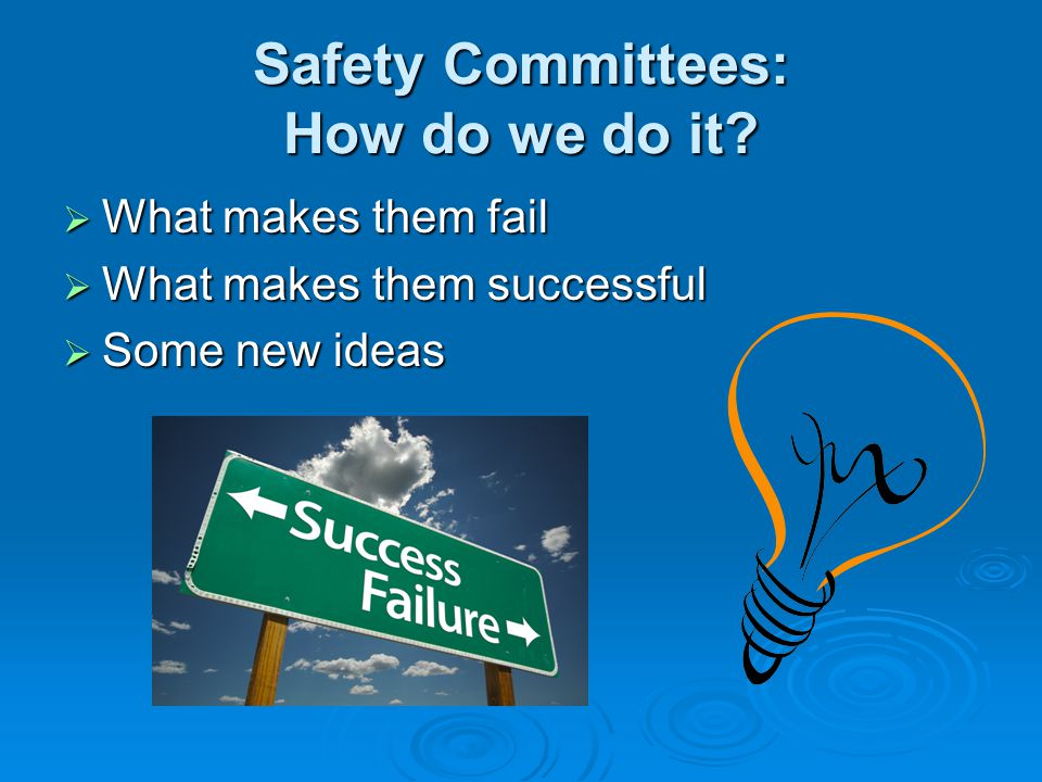 Safety Committees: How do we do it