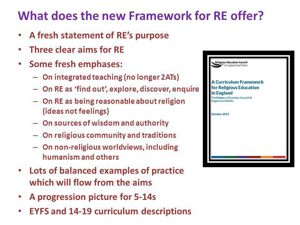 What does the new Framework for RE offer