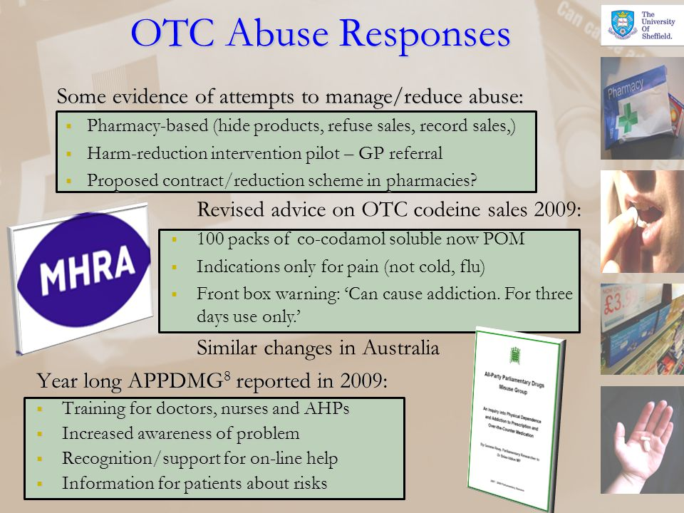 OTC Abuse Responses Some evidence of attempts to manage/reduce abuse: