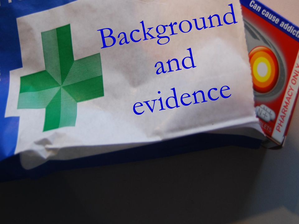 Background and evidence