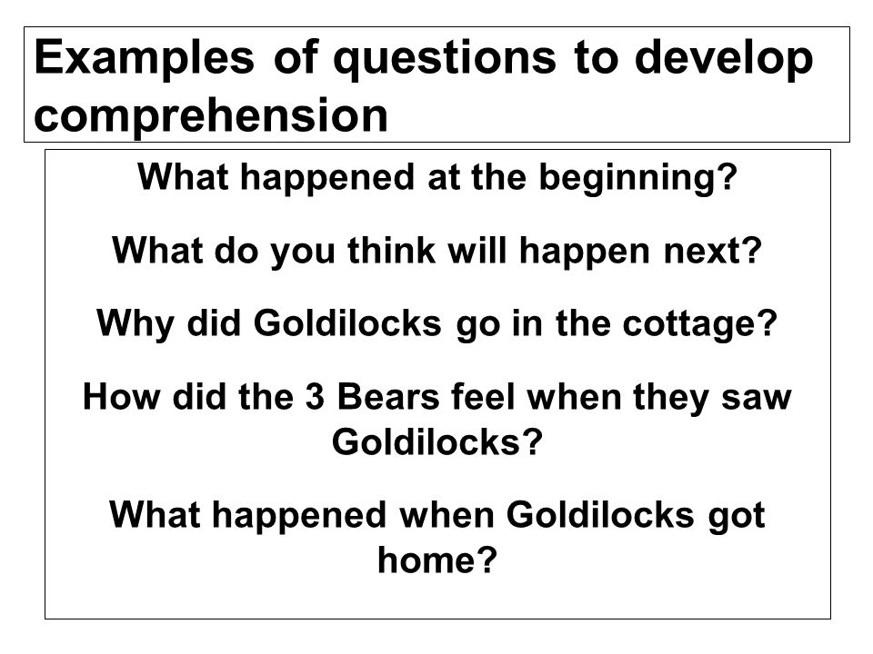 Examples of questions to develop comprehension