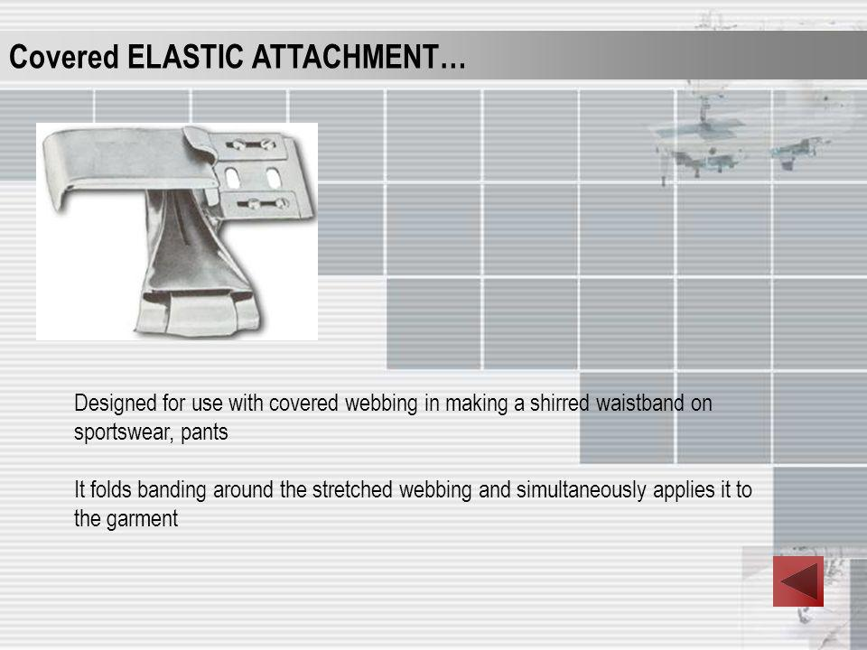 Covered ELASTIC ATTACHMENT…