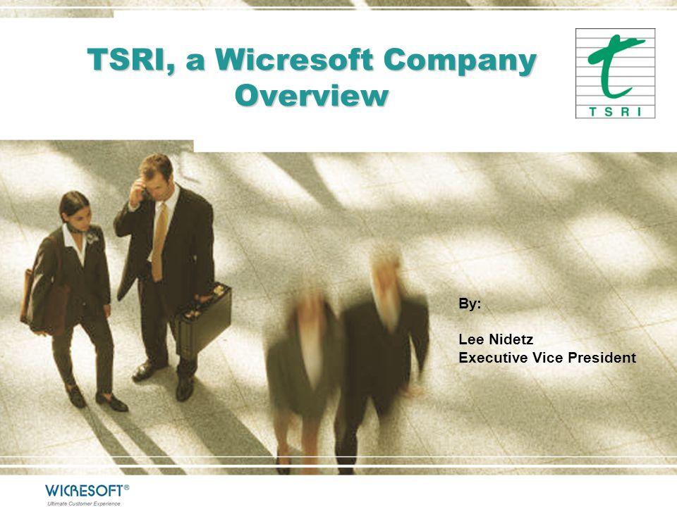 TSRI, a Wicresoft Company Overview