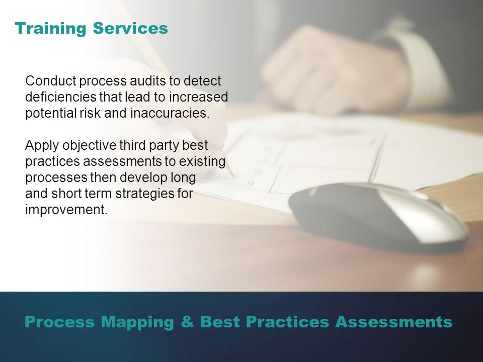 Process Mapping & Best Practices Assessments