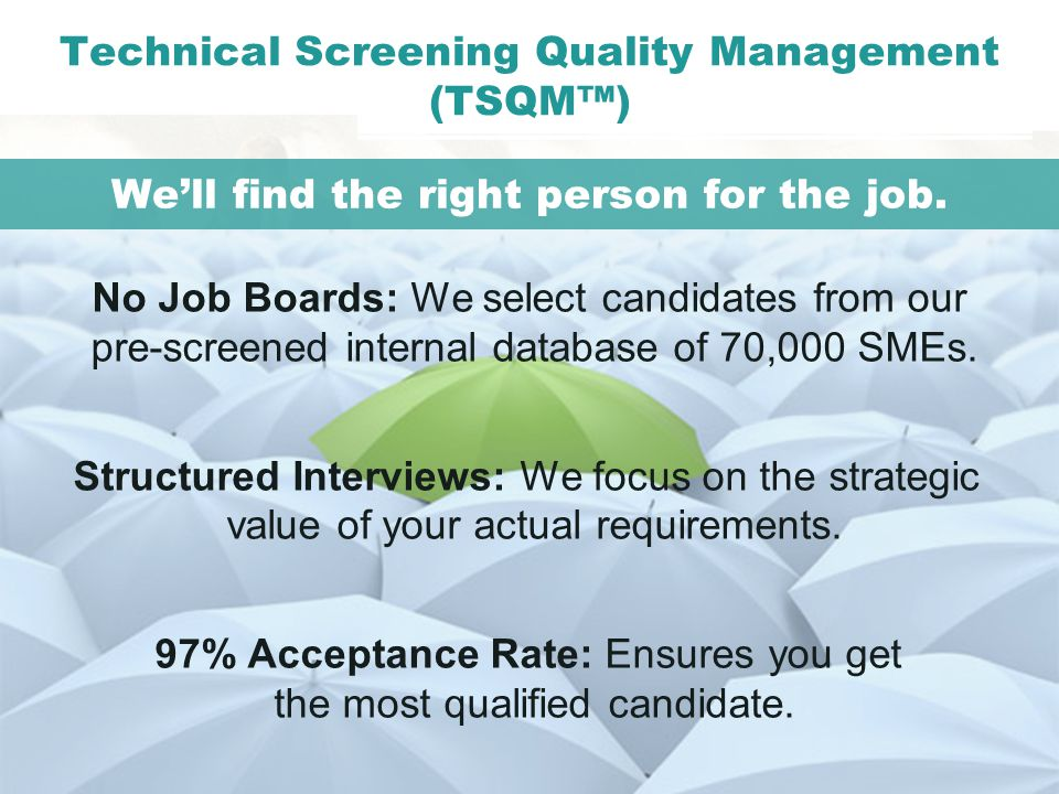 Technical Screening Quality Management (TSQM™)