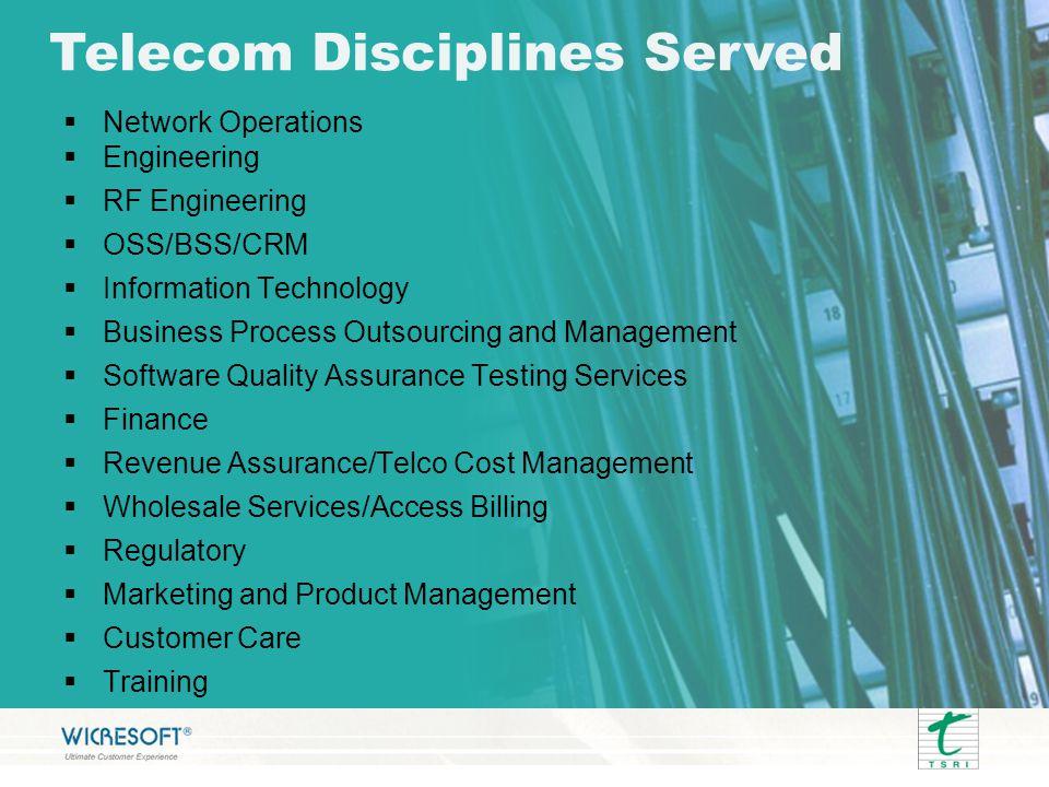 Telecom Disciplines Served