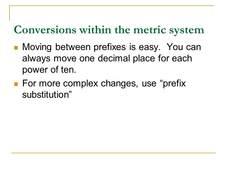 Conversions within the metric system