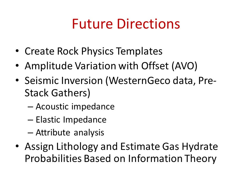 Future Directions Create Rock Physics Templates