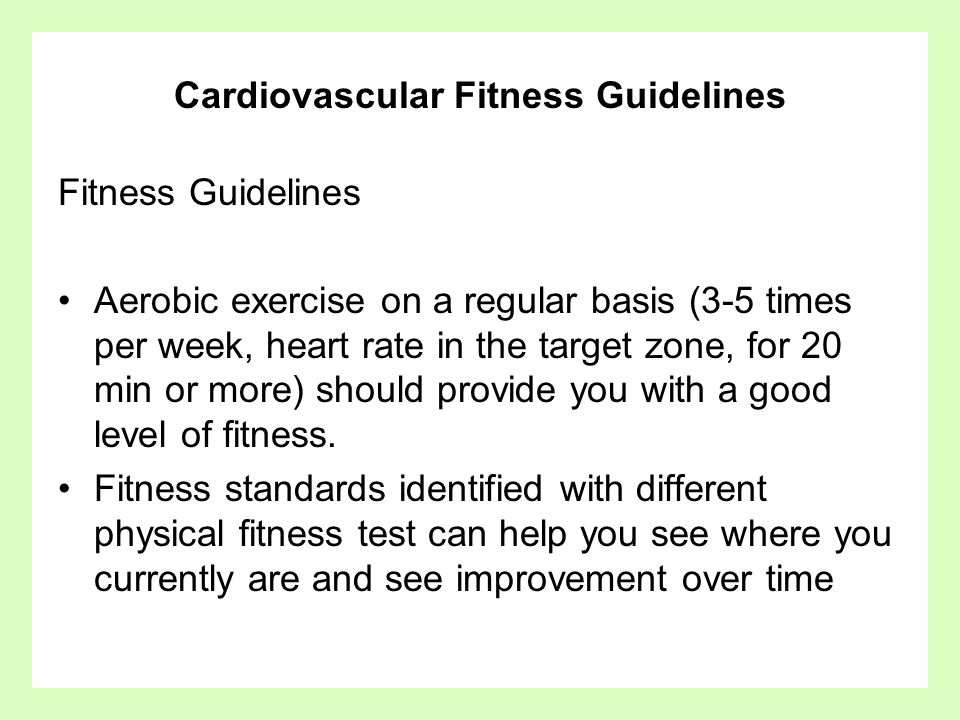 Cardiovascular Fitness Guidelines
