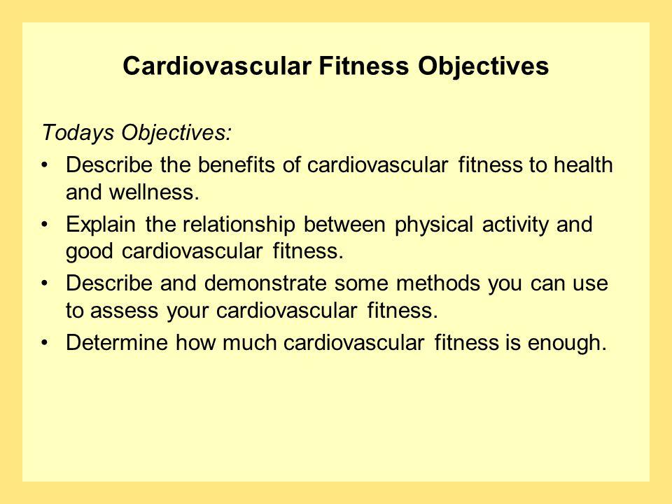 Cardiovascular Fitness Objectives