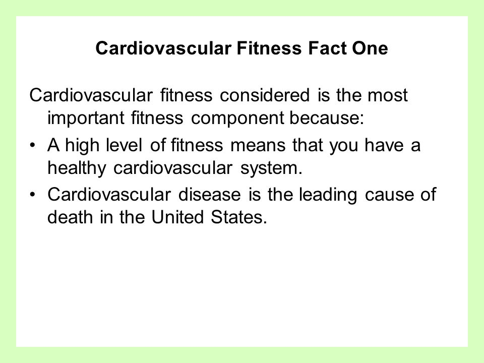Cardiovascular Fitness Fact One