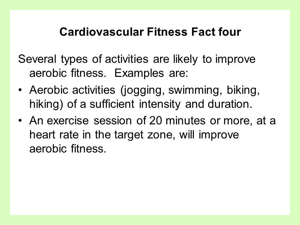Cardiovascular Fitness Fact four