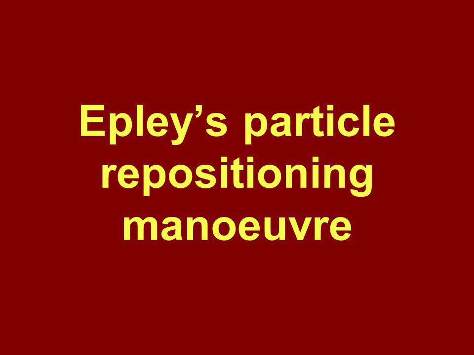Epley's particle repositioning manoeuvre