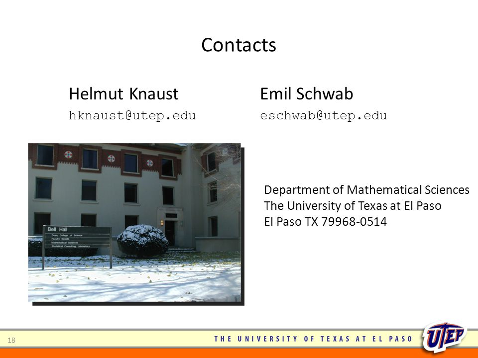 Contacts Helmut Knaust Emil Schwab hknaust@utep.edu eschwab@utep.edu