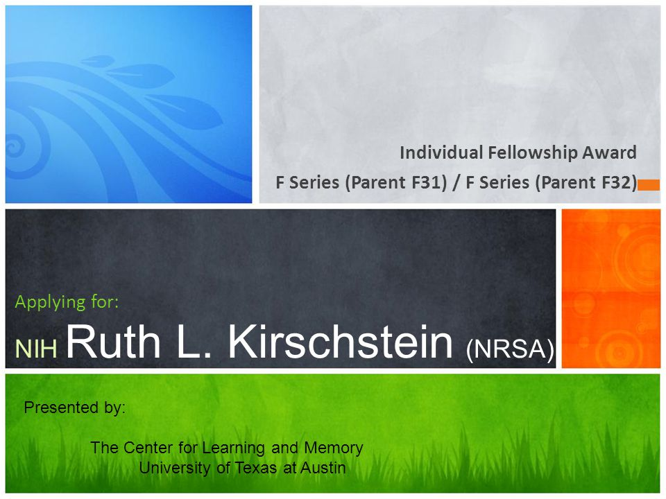 Applying for: NIH Ruth L. Kirschstein (NRSA)