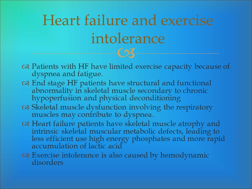 Heart failure and exercise intolerance