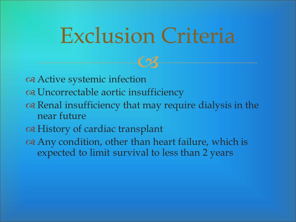 Exclusion Criteria Active systemic infection