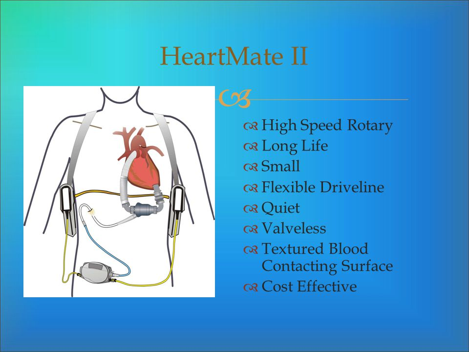 HeartMate II High Speed Rotary Long Life Small Flexible Driveline