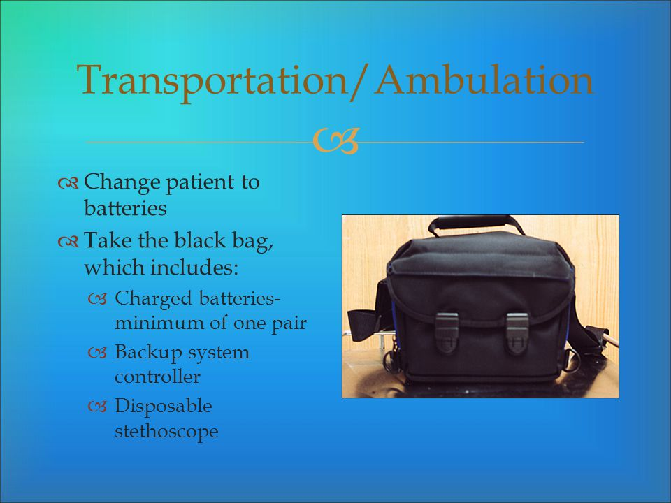 Transportation/Ambulation