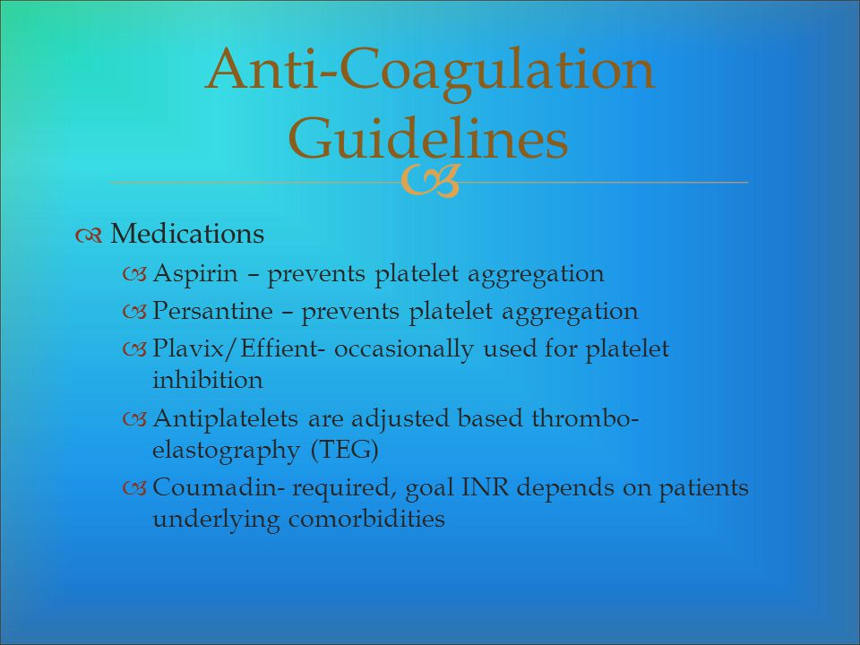 Anti-Coagulation Guidelines
