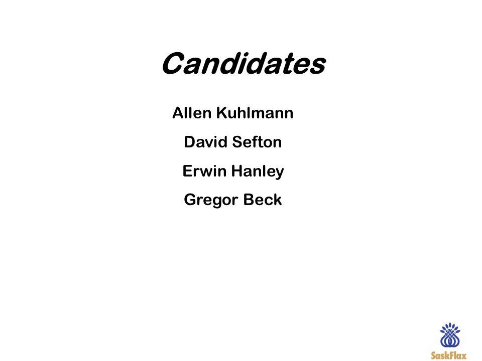 Candidates Allen Kuhlmann David Sefton Erwin Hanley Gregor Beck