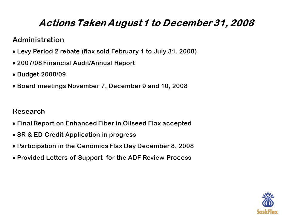 Actions Taken August 1 to December 31, 2008