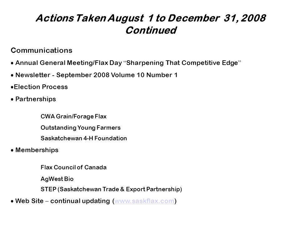 Actions Taken August 1 to December 31, 2008 Continued