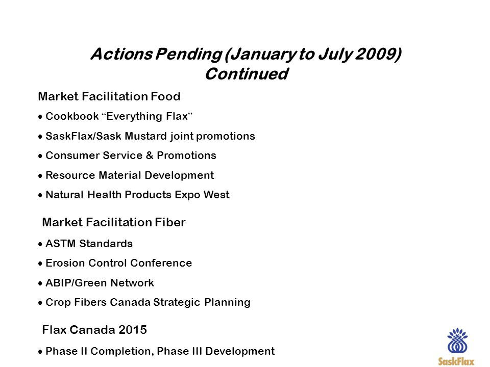 Actions Pending (January to July 2009) Continued