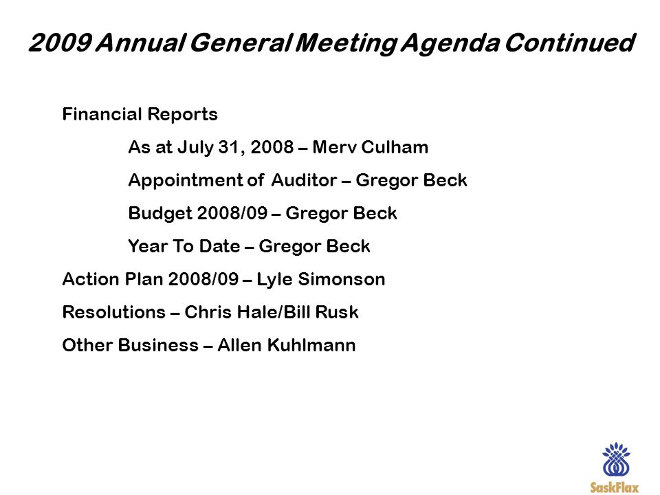 2009 Annual General Meeting Agenda Continued
