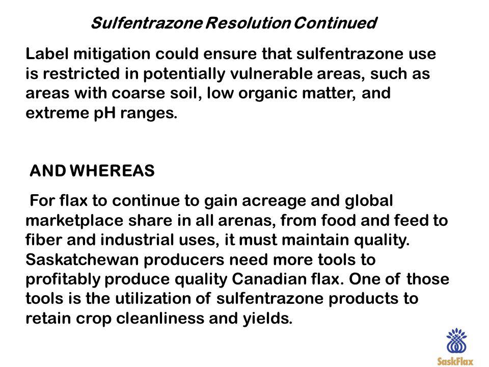 Sulfentrazone Resolution Continued
