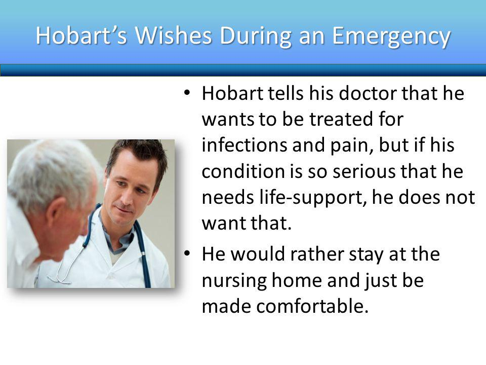 Hobart's Wishes During an Emergency