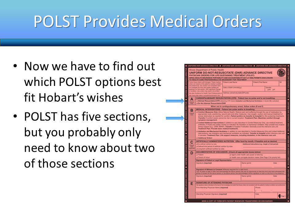 POLST Provides Medical Orders