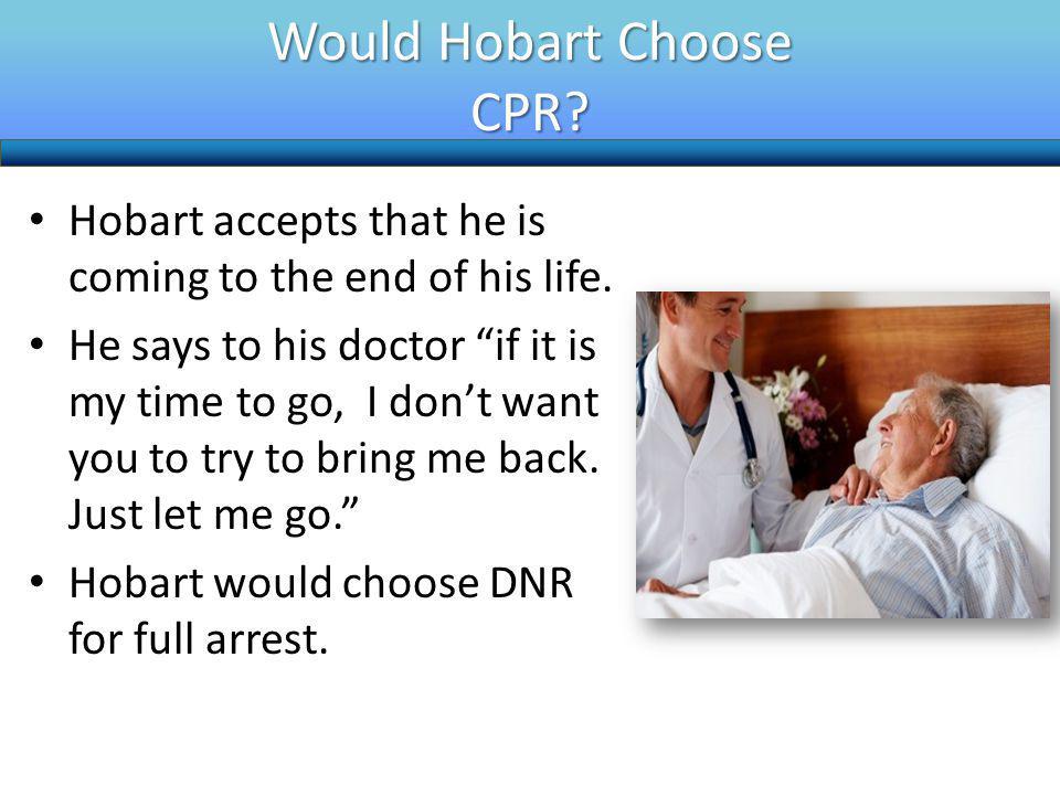 Would Hobart Choose CPR