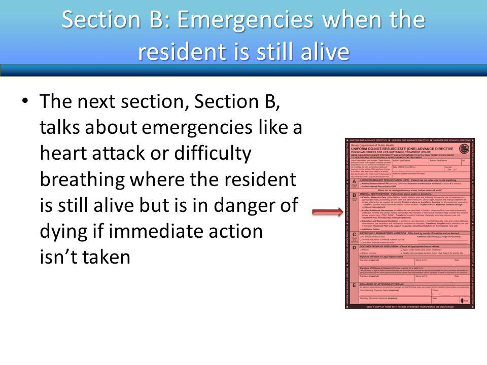 Section B: Emergencies when the resident is still alive