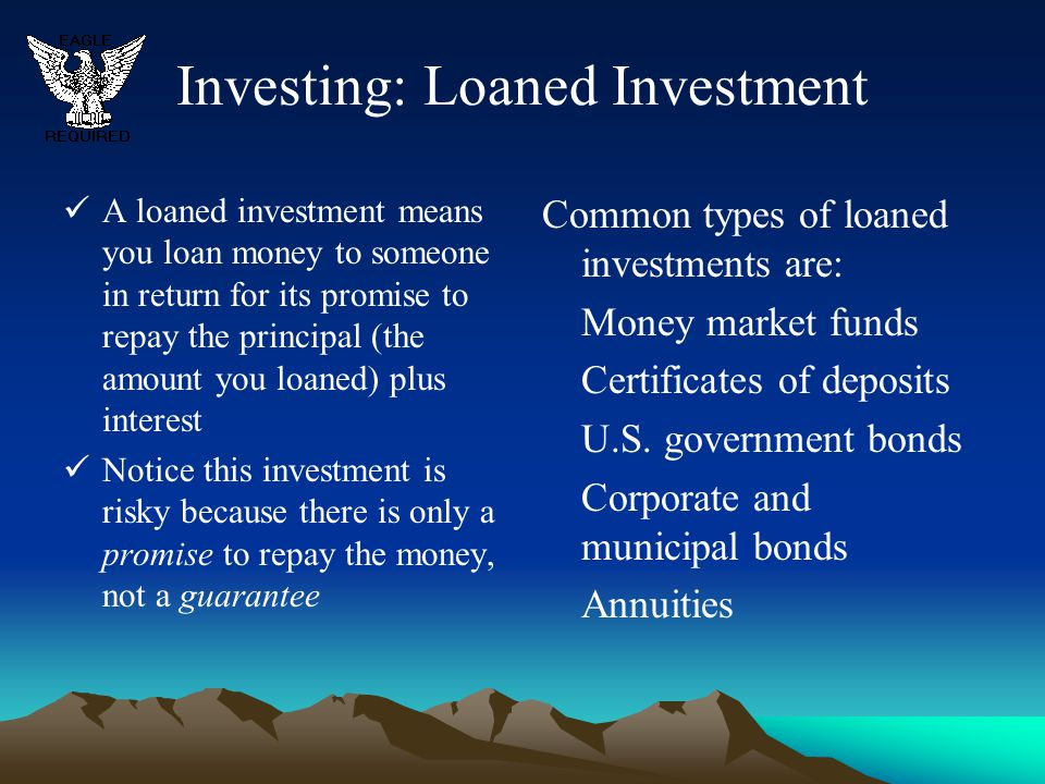 Investing: Loaned Investment