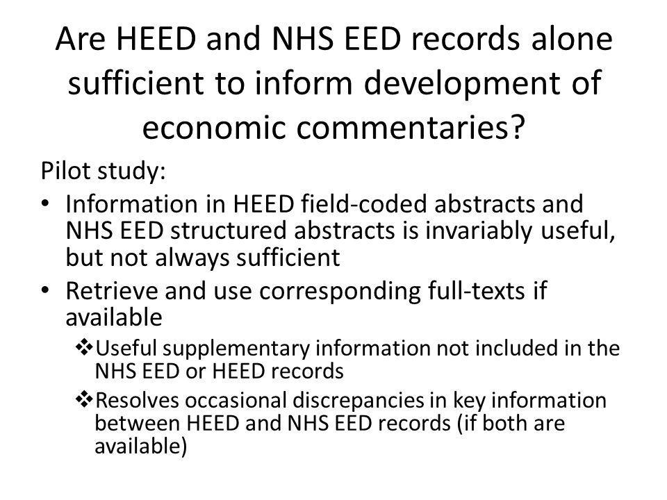 Are HEED and NHS EED records alone sufficient to inform development of economic commentaries