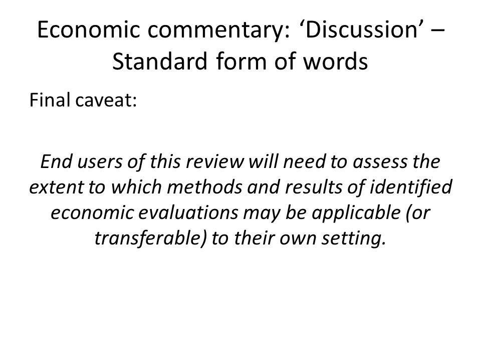 Economic commentary: 'Discussion' – Standard form of words