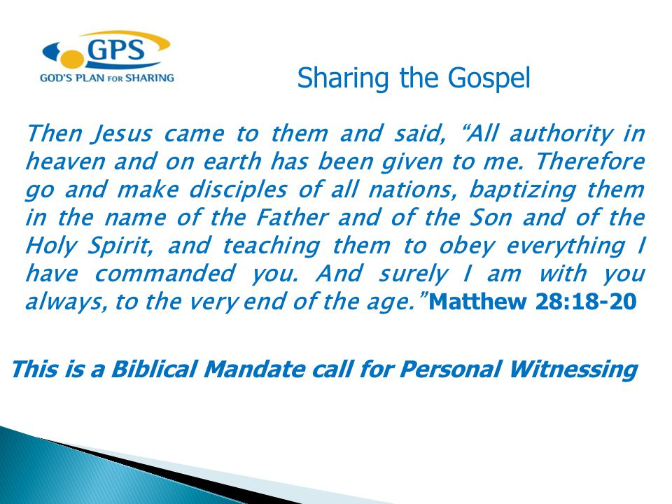 This is a Biblical Mandate call for Personal Witnessing