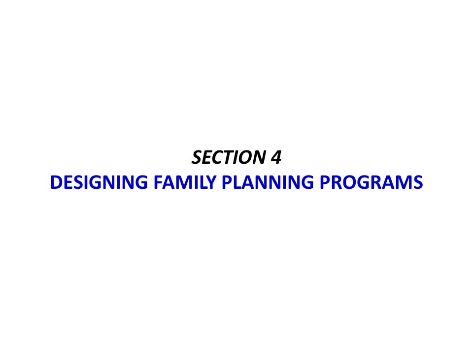 Section 4 Designing family planning programs