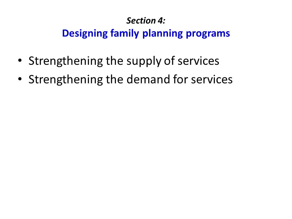 Section 4: Designing family planning programs