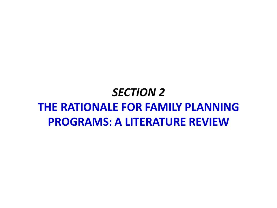 Section 2 the Rationale for family planning programs: a literature review