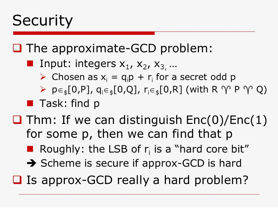 Security The approximate-GCD problem:
